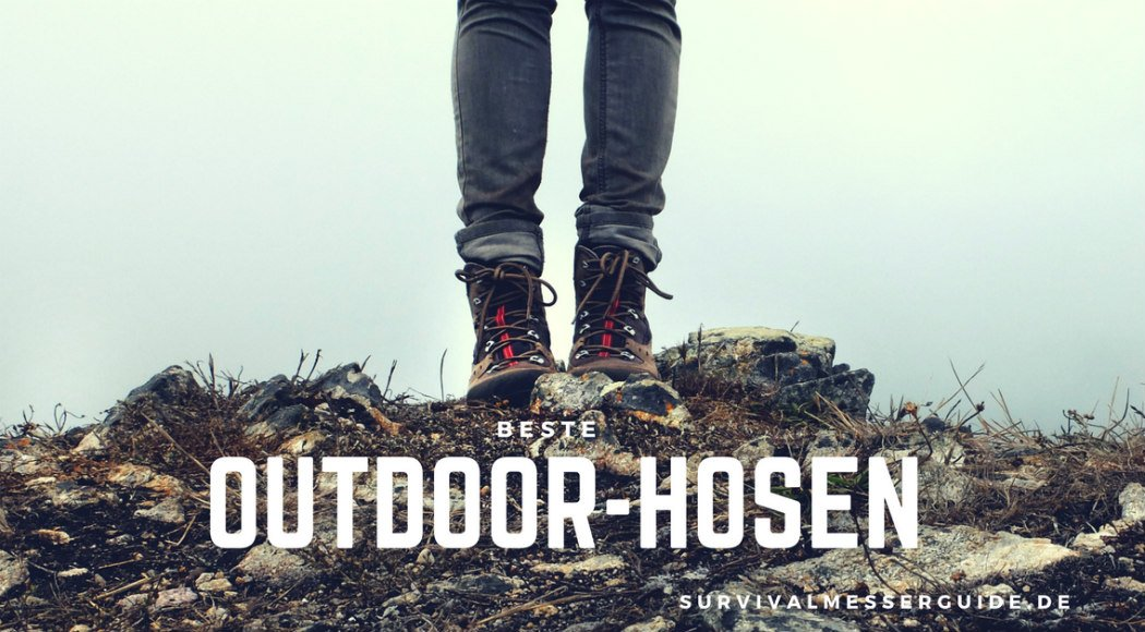 Beste Outdoor-Hosen im Test 2016