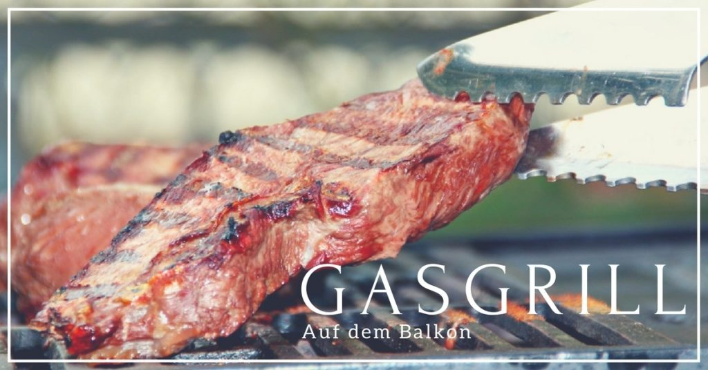 ran an die wurst 8 tipps zum grillen mit gasgrill auf dem balkon. Black Bedroom Furniture Sets. Home Design Ideas