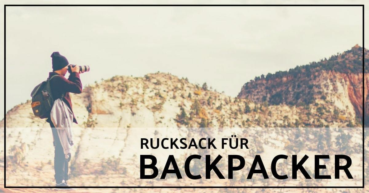 backpacker rucksack test