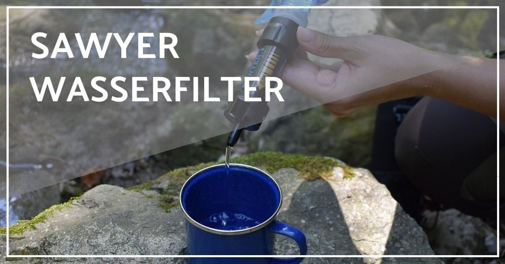 sawyer wasserfilter test